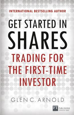 Get Started in Shares By Arnold, Glen